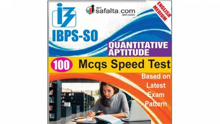 Buy IBPS-SO 100 Mcqs Quantitative Aptitude @ safalta.com