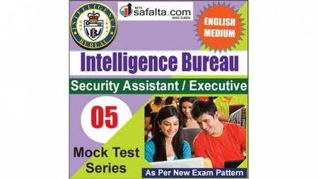 Buy Intelligence Bureau 05 Mock Test Series @ Safalta.com