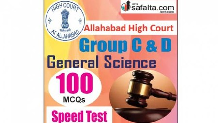 Buy General Studies Speed Test for Allahabad High Court Group C&D Exam 2018 @ Safalta.com