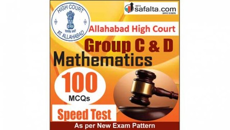 Buy Mathematics Speed Test for Allahabad High Court Group C&D Exam 2018 @ Safalta.com