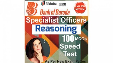 Buy BOB Specialist Officer 100 Mcqs Reasoning Speed Test @ safalta.com