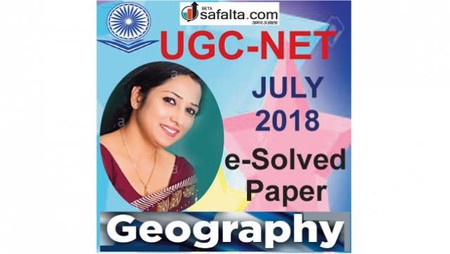 Free! e-Solved Paper UGC-NET July-2018 Geography In Hindi Medium