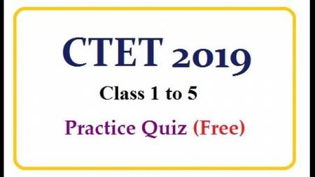सीटीईटी पेपर-I (कक्षा I से V) फ्री प्रैक्टिस टेस्ट