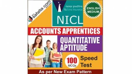Buy NICL Accounts Apprentices 100 Mcqs Quantitative Aptitude Speed Test @ safalta.com