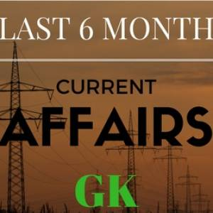 6 Months Current Affaird 2018