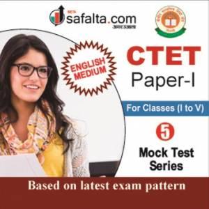 CTET Paper-I ( I TO V) 5 Mock Test Series In English