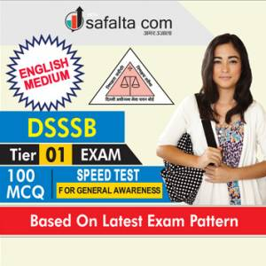 DSSSB Tier-1 Exam Speed Test For General Awareness In English