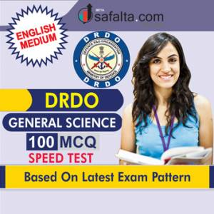 100 Mcqs General Science Practice Questions For DRDO In English