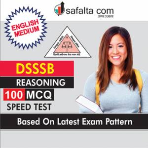 100 Mcqs Reasoning Practice Questions For DSSSB In English