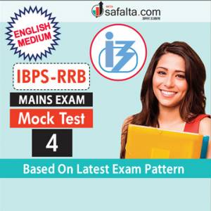 IBPS RRBs Officers Scale-I and Office Assistant Exam Mock Test-4 For Mains In English