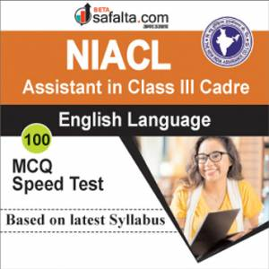 English Language Speed Test for NIACL Assistant In Class III Cadre