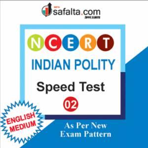 Buy NCERT Indian Polity Speed Test-02 Online @ Safalta.com