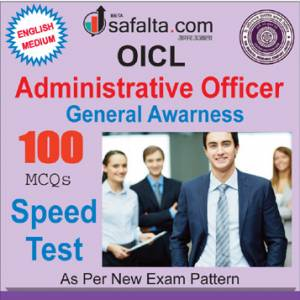 Buy General Awareness Speed Test for OICL-Administrative Officer @ Safalta.com