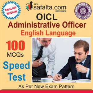 Buy 100 Mcqs on English Language For OICL Administrative Officer Exam