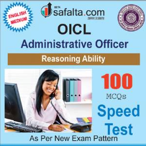 Buy Reasoning Ability Speed Test for OICL-Administrative Officer @ Safalta.com