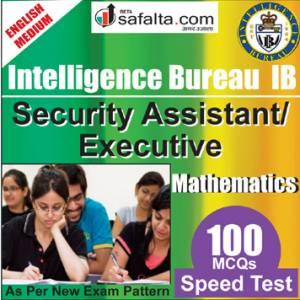 Top 100 Mcqs Mathematics For IB- Security Assistant/Executive