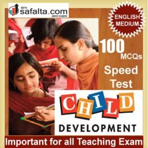 Top 100 Mcqs Child Development For All Teaching Exam @ safalta.com
