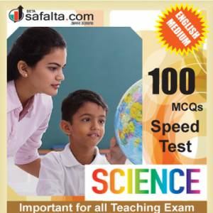 100 Mcqs General Science For All Teaching Exam @ safalta.com