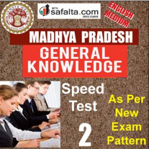 Top 100 Mcqs Madhya Pradesh General Knowledge Speed Test 2 @ safalta.com
