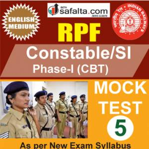 RPF Constable/SI Online Mock Test 5 @ Safalta.com