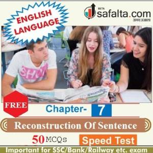 English Language Chapter 7 Reconstruction Of Sentence Free Speed Test