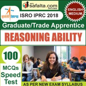 Buy ISRO/IPRC (Graduate/ Trade Apprentice) 100 Mcqs Reasoning Ability Speed Test @ safalta.com