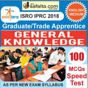 Buy ISRO/IPRC (Graduate/ Trade Apprentice) 100 Mcqs General Awareness Speed Test @ safalta.com