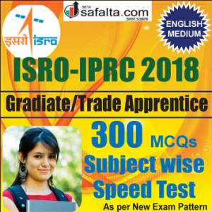 Buy 300 Mcqs Subject Wise Speed Test Series For ISRO-IPRC Graduate/ Trade Apprentice