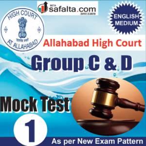 Buy Allahabad High Court Group C&D Online Mock Test 04 @ Safalta.com
