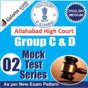 Buy Allahabad High Court Group C&D Online 02 Mock Test Series @ Safalta.com