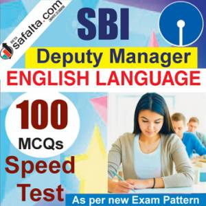 Buy SBI Deputy Manager 100 Mcqs English Language Speed Test @ safalta.com