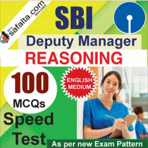 Buy SBI Deputy Manager 100 Mcqs Reasoning Ability Speed Test @ safalta.com