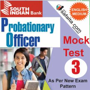 Buy South Indian Bank PO Mock Test-3 @ safalta.com