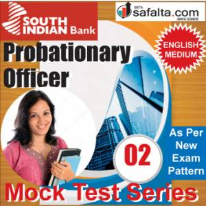 Buy South Indian Bank PO Online 02 Mock Test Series @ Safalta.com