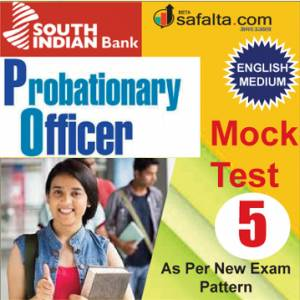 Buy South Indian Bank PO Mock Test-5 @ safalta.com