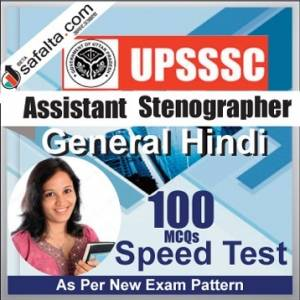Buy UPSSSC Assistant Stenographer 100 Mcqs General Hindi Speed Test @ safalta.com