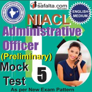 Buy NIACL Administrative Officer Pre Online Mock Test 05 @ Safalta.com