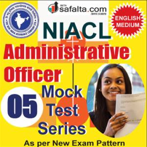 Buy NIACL Administrative Officer Pre Online Mock Test Series 05 @ Safalta.com