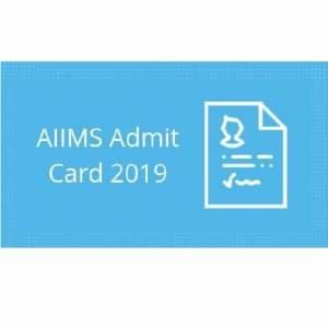 AIIMS 2019 Exam Admit Cards Released, Check How To Download Now