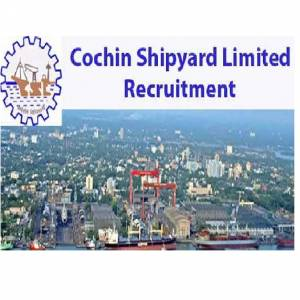 Cochin Shipyard Recruitment 2019 – Apply For 195 Vacant Posts of Workman