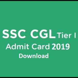 SSC CGL TIER 1 ADMIT CARD 2019