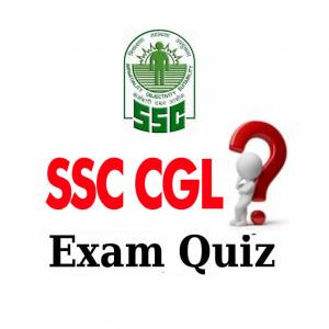 SSC CGL EXAM QUIZ