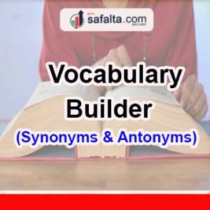 Vocabulary Builder 15 Feb 2019