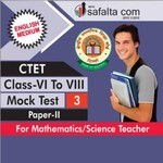 CTET ( VI TO VIII) Mock Test -3 (Science /Mathematics Group) In English