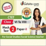 CTET ( VI TO VIII) Mock Test-2 (Social Science/Social Study) In English