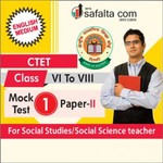 CTET ( VI TO VIII) Mock Test-1 (Social Science/Social Study) In English