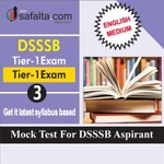 DSSSB Tier-01 Mock Test 3 In English