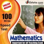 100 Mcqs Mathematics For All Teaching Exam @ safalta.com