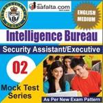 Buy Intelligence Bureau 02 Mock Test Series @ Safalta.com