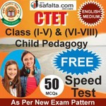 CTET (I-V) & (VI-VIII) Child Development and Pedagogy Free Speed Test In English